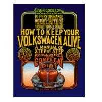 How To Keep Your Volkswagen Alive Idiots Guide Book