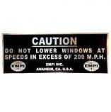 """Empi """"Do Not Lower Windows"""" Sticker"""